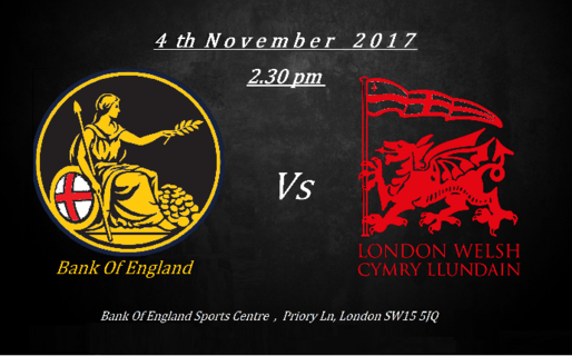 Bank of England RFC V's London Welsh RFC