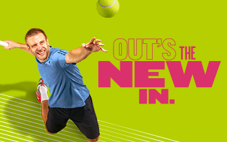 Out's the New In